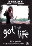 Got the Life - Fieldy, Laura Morton