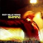 Shining. Płyta CD - Suzy Wills Yaraei