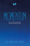 Momentum (drugi nakład) - Eric Johnson, Bill Johnson