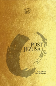 Post Jezusa - Lou Engle