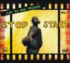 STOP START. Clay Qb and Friends. Film DVD